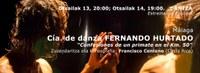 Fernando Hurtado Konpainia: Confesiones de un primate en el Km. 50