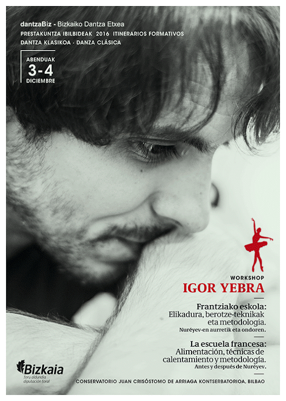 Dantza klasikoko master classa emango du Igor Yebrak abenduan Bilbon
