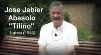 """Jose Jabier Abasolo """"Tiliño"""""""