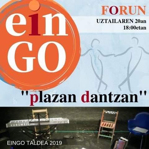 EinGO: plazan dantzan